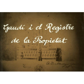 Gaudi i el Registre de la Propietat