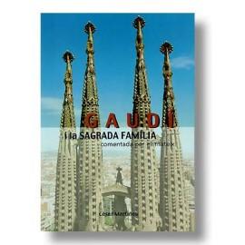 Gaudi i la Sagrada Familia