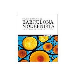 DOORS AND WINDOWS OF MODERNIST BARCELONA