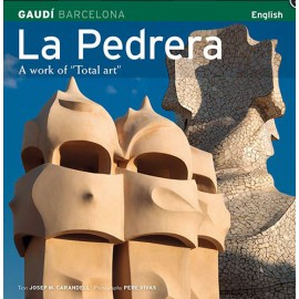 La Pedrera. Una obra de arte total