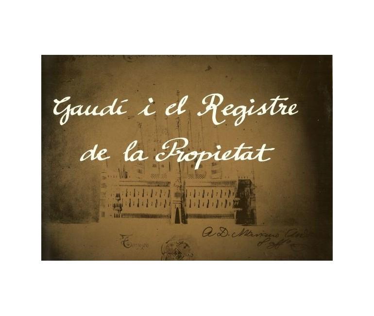 Gaudi i el Registre de la Propietat