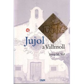 Jujol in Vallmoll