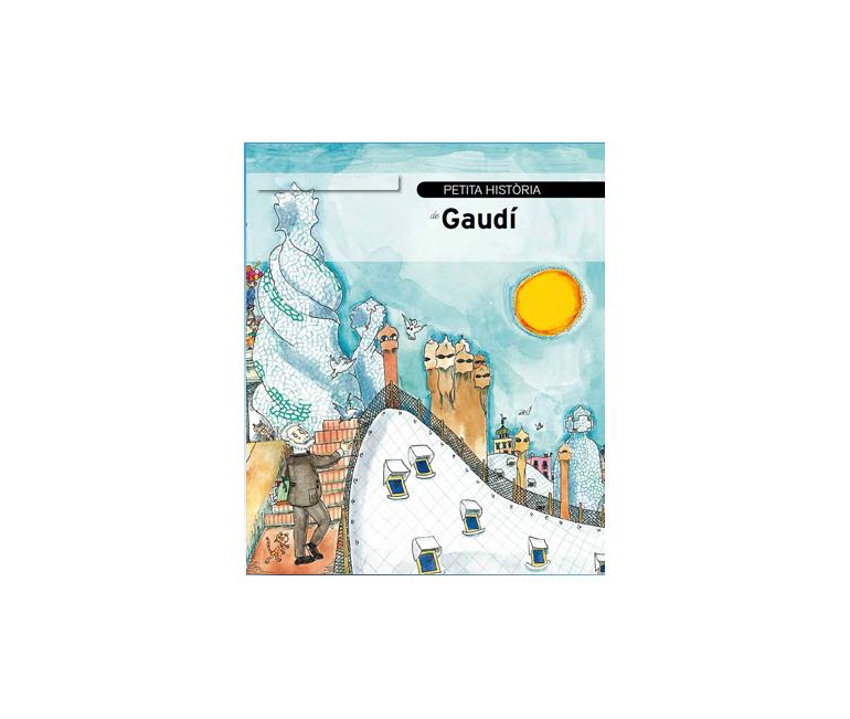 La Pequeña Historia de Gaudí