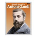 THE ILLUSTRATED BIOGRAPHY OF ANTONI GAUDÍ