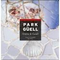 Park Güell. Utopía de Gaudí