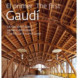 El primer Gaudí