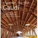 The first Gaudí