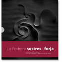 La Pedrera Sostres and Forja