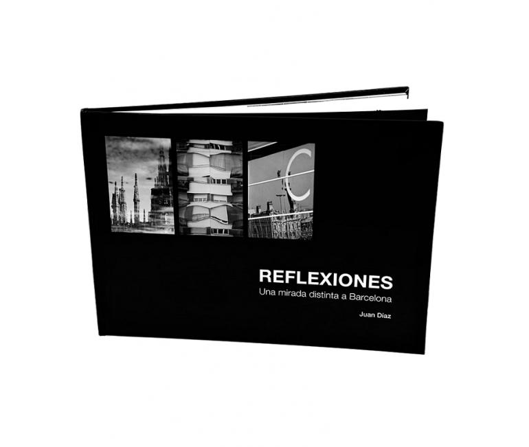 Livre photo: Réflexions. Un autre regard à Barcelone